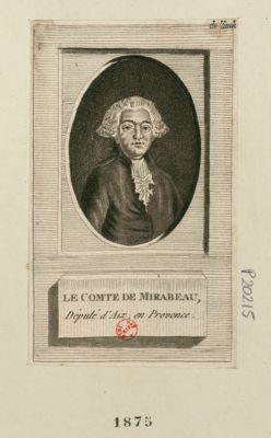 Le  Comte de Mirabeau député d'Aix en Provence : [estampe]