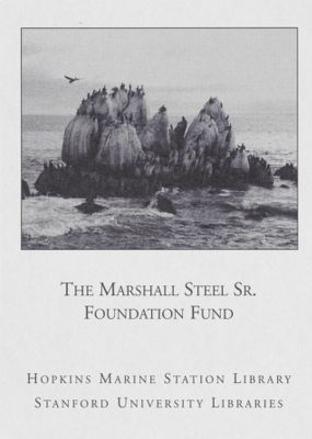 The Marshall Steel Sr. Foundation Fund : Hopkins Marine Station Library