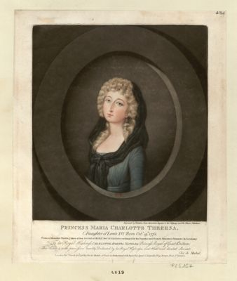 Princess Maria Charlotte Theresa, daughter of Lewis XVI born Oct.r [i.e. Dec.] 19th 1778 from a miniature painting taken at her arrival at Basle Dec.r 26 <em>1795</em>... : [estampe]