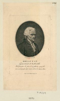 Delaunay gouverneur de la Bastille : [estampe]