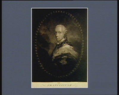 Franciscus <em>II</em> Rom. Imperator, Hungariae et Bohemiae Rex &c.&c.&c. : [estampe]