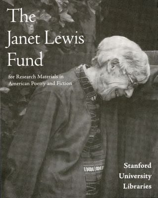 The Janet Lewis Fund for Research Materials in American Poetry and Fiction