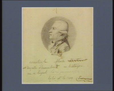 Corentin le Floch député d'Hennebont en Bretagne né à Lignol le 31 janvier 1754 : [dessin]