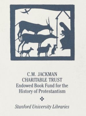 C. M. Jackman Charitable Trust Endowed Book Fund for the History of Protestantism