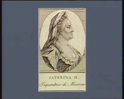 Caterina II imperatrice di Moscovia : [estampe]