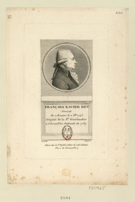 François Xavier Rey avocat né a Beziers le 2 X.bre 1743 député de la d.te sénéchaussée à l'Assemblée nationale de 1789 : [estampe]