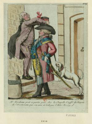 Mr Mirabeau prêt à partir pour Aix-la-Chapelle coeffé du chapeau de l'aristocratie par son ami et collègue l'abbé Maury [estampe]