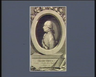 Franciscus Archid. Austr. M. Hetr. Princ. & [estampe]