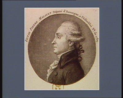 Victor Pierre Malouet député d'Auvergne à l'Assemblée n.le de 1789 : [estampe]
