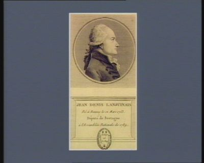 Jean Denis Lanjuinais né à Rennes le 12 mars 1753 député de Bretagne à l'Assemblée nationale de 1789 : [estampe]