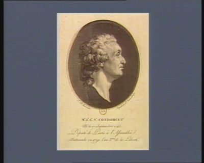 M.e J.n A.e N.s Condorcet né le 17 septembre 1743, député de Paris à l'Assemblée nationale en 1791, l'an 3.eme de la liberté : [estampe]