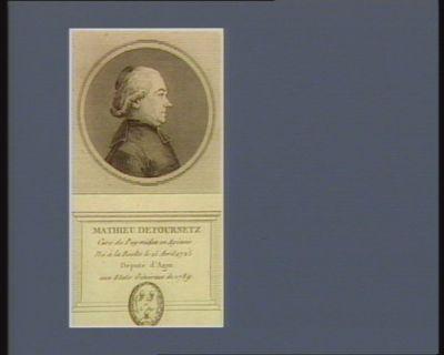Mathieu de Fournetz curé de Puy-Miclan en Agénois né à la Reolte [sic] le 15 avril 1725 député d'Agen aux Etats généraux de 1789 : [estampe]