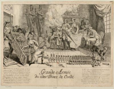 Grande armée du ci dev.t prince de Condé 1 Mr Condé dans son boudoir du chateau de Worms passant en revue l'armée formidable qui lui a été envoyée de Strasbourg par la diligence... : [estampe]