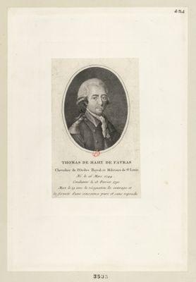 Thomas de Mahy de Favras chevalier de l'ordre royal et militaire de St Louis né le 26 mars 1744 condamné le 18 février 1790 mort le 19 avec la résignation le courage et la fermeté d'une conscience pure et sans reproche : [estampe]