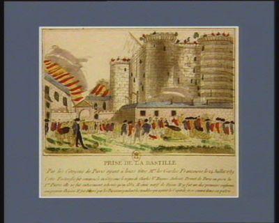 Prise de la Bastille par les citoyens de Paris ayant à leurs têtes Mrs les Gardes françaises, le 14 juillet 1789... : [estampe]