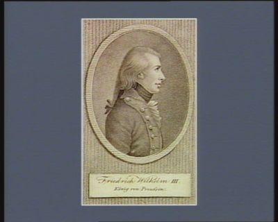 Friedrich Wilhelm III König von Preussen [estampe]