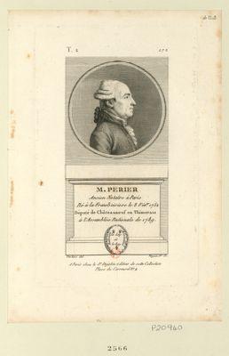 M. Perier ancien notaire à Paris né à la Fransboisiere le 8 fév.er 1752 député de Châteauneuf en Thimerais à l'Assemblée nationale de 1789 : [estampe]