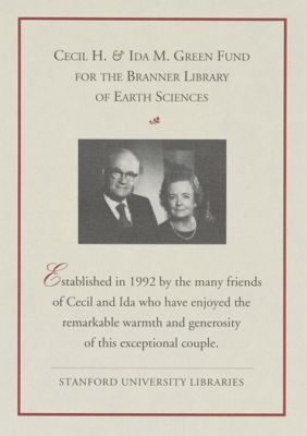 Cecil H. and Ida M. Green Fund for the Branner Library of Earth Sciences
