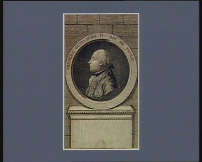 Frederic Guillaume II Roi de Prusse [estampe]