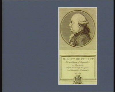 M. le c.te de Culant né au chateau d'Anqueville en Angoumois. Député du baillage d'Angoulême à l'Assemblée nationale de 1789 : [estampe]