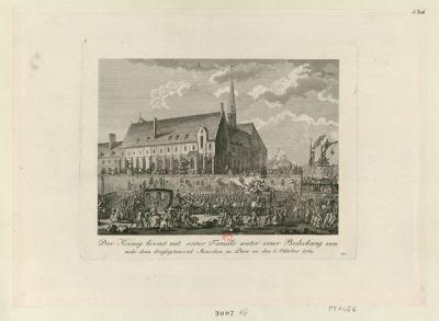 Der  Koenig koemt mit seiner Famille unter einer Bedeckung von mehr denn dreissigtausend Menschen in Paris, an den 6 Oktober 1789 [estampe]