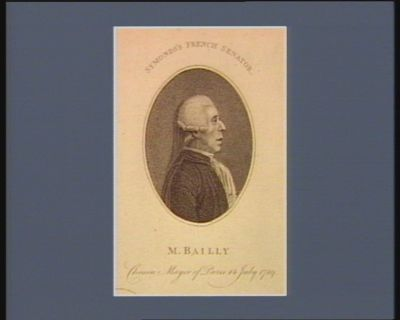 M. Bailly, chosen mayor of Paris 14 July 1789 Symond's French Senator : [estampe]