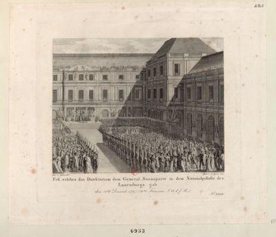 Fest, welches das Direktorium dem General Buonaparte in dem Nationalpallaste des Luxemburgs gab [estampe]