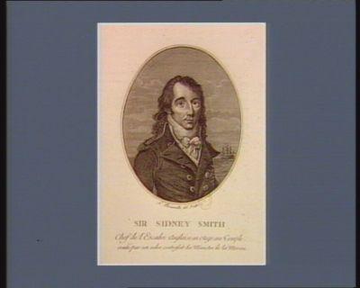 Sir Sidney Smith chef de l'escadre anglaise en otage au Temple evadé par un ordre contrefait du ministre de la marine : [estampe]