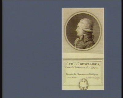 L.y Ch.les J.ph Desclaibes comte de Clairmont et du St Empire, deputé de Clairmont en Bassigny aux Etats génér.x de 1789 : [estampe]