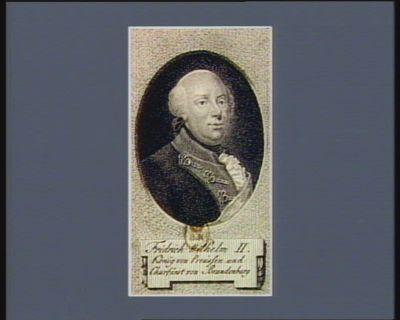Fridrich Wilhelm II König von Preussen und Churfürst von Brandenburg : [estampe]