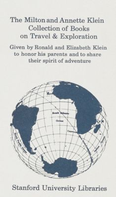 The Milton and Annette Klein Book Fund in Travel and Exploration