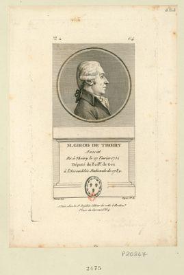 M. Girod de Thoiry avocat né à Thoiry le 27 fevrier 1732 député du bail.ge de Gex à l'Assemblée nationale de 1789 : [estampe]