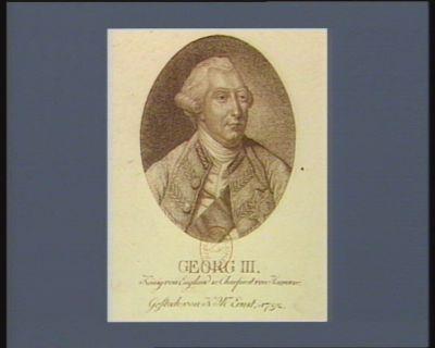 Georg III König von England u. Churfürst von Hannover : [estampe]