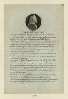 Credo de Voltaire on le croiroit composé en 1791. C'est pourtant sa profession de foi, sur laquelle il fondoit son espérance en 1763... : [estampe]