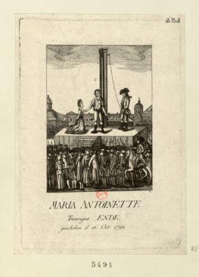Maria Antoinette trauriges Ende geschelen d. 16 Oct. <em>1793</em> [estampe]