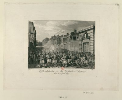 Erste Aufruhr in der Vorstadt S. Antoine den 28 April 1789 : [estampe]