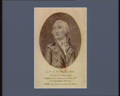 L.P.J. d'Orléans né le 13 avril 1747 guillotiné le 17 brumaire de l'an 2.eme de la République française infidèle aux tyrans, et traitre à sa patrie : [estampe]