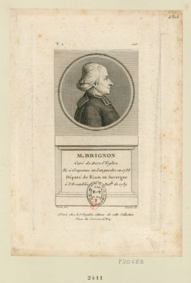 M. Brignon curé de Dore-l'Eglise né à Craponne en Languedoc en 1738 député de Riom en Auvergne à l'Assemblée nat.le de 1789 : [estampe]
