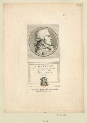 M. Schwendt né à Strasbourg le 6 7.bre 1748. Député de la d.te ville à l'Assemblée nationale de 1789 : [estampe]