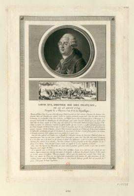 Louis XVI , dernier Roi des Français, né le 23 aoust 1754 [estampe]