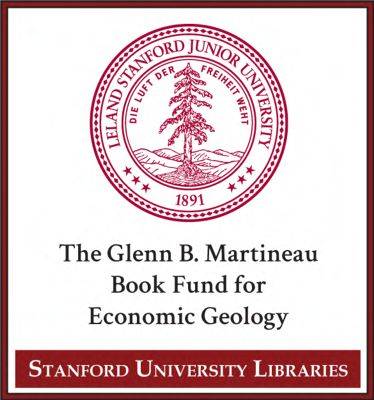 The Glenn B. Martineau Book Fund for Economic Geology