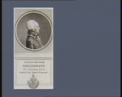 François Christophe Kellermann né <em>à</em> Strasbourg en 1737. Général des armées française : [estampe]