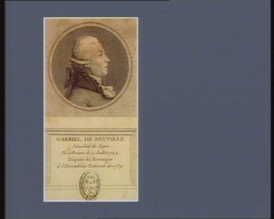 Gabriel de Neuville sénéchal de Jugon né à Broons le 9 juillet 1744 député de Bretagne à l'Assemblée nationale de 1789 : [estampe]