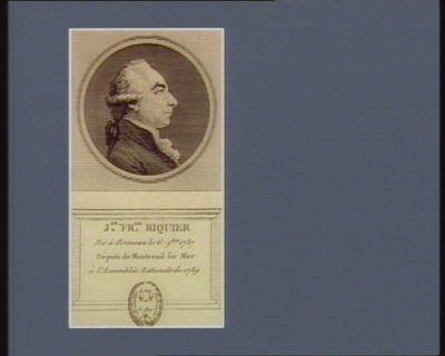 J.an Fr.ois Riquier né à Brimeux le 6 9.bre 1737 député de Montreuil sur Mer à l'Assemblée nationale de 1789 : [estampe]