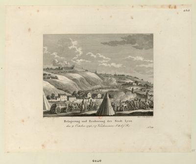 Belagerung und Eroberung der Stadt Lyon den 9 October 1793... : [estampe]