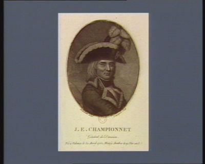 J.E. Championnet général de division né à Valence le 30 avril 1762. Mort à Antibes le 19 niv. an 8 : [estampe]