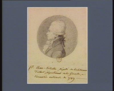 P. Nau-Belislle député de Castelmoron d'Albret, departement de la Gironde, à l'Assemblée nationale de 1789 : [dessin]