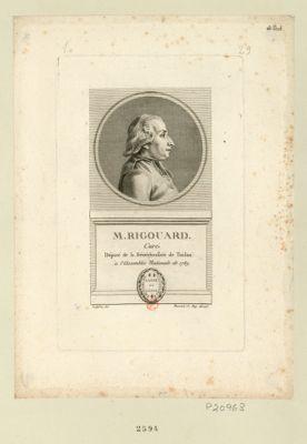 M. Rigouard curé de Solliés Fallede, né au dit lieu le 1.<em>e</em> oct. 1735. Depute de la senech.sée de Toulon a l'Assemblée nationale de 1789... Vox populi vox Dei : [estampe]