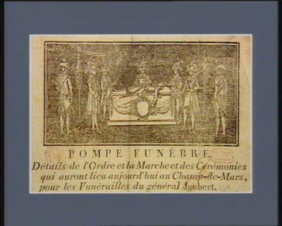 Pompe funèbre détails de l'ordre et la marche et des cérémonies qui auront lieu aujourd'hui au Champs-de-Mars, pour les funérailles du général Joubert... : [estampe]