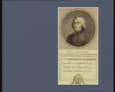 C.F. Perrotin de Barmont conseiller au Parlement de Paris. Député du Clergé de Paris aux Etats généraux de 1789 : [estampe]
